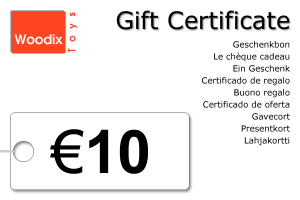 Woodix Toys gift certificate of € 10 - wooden toys - Woodix Toys ©2008