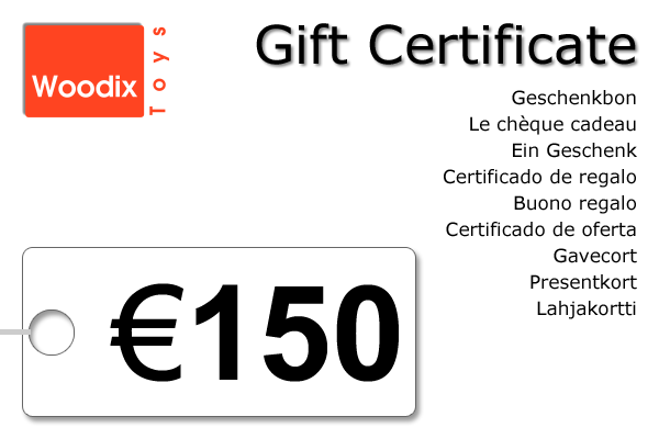 Woodix Toys gift certificate of € 150 - wooden toys - Woodix Toys ©2008