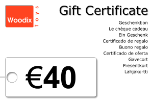 Woodix Toys gift certificate of € 40 - wooden toys - Woodix Toys ©2008