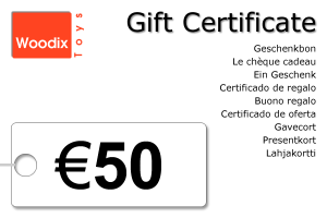 Woodix Toys gift certificate of € 50 - wooden toys - Woodix Toys ©2008