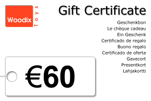 Woodix Toys gift certificate of € 60 - wooden toys - Woodix Toys ©2008