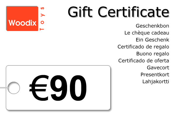 Woodix Toys gift certificate of € 90 - wooden toys - Woodix Toys ©2008